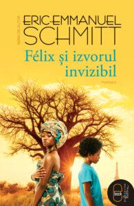 Félix şi izvorul invizibil, Editura Humanitas Fiction